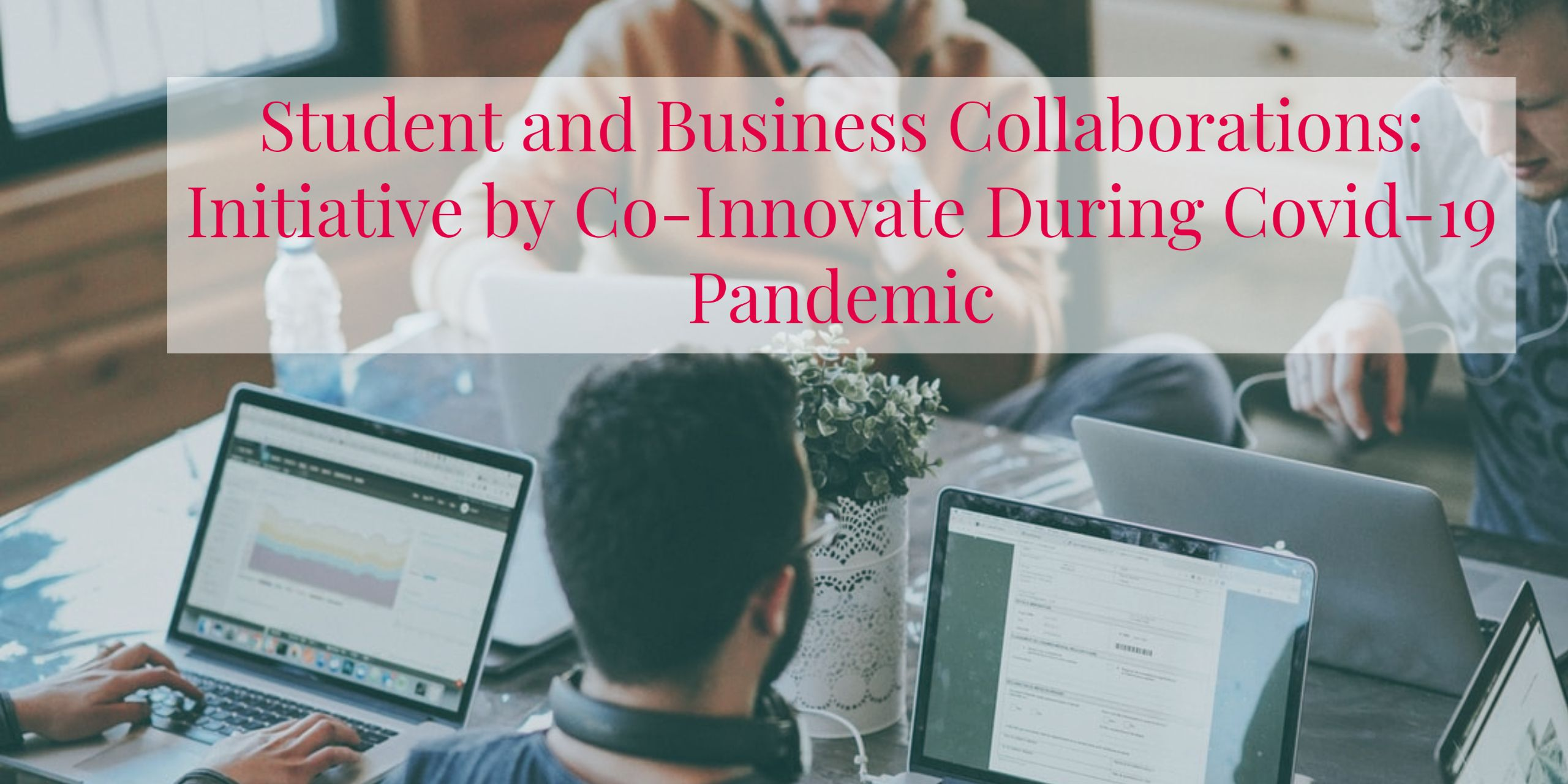 image of Student and Business Collaborations Initiative During Covid-19 Pandemic