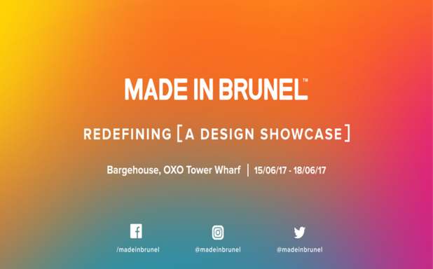 image of Made in Brunel 2017 - Redefining [ a Design Showcase ]