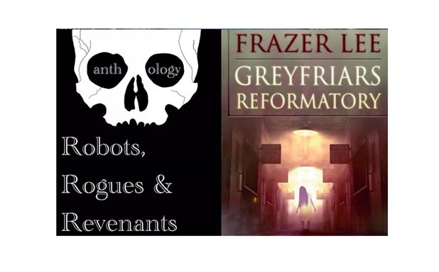 image of Brunel Writers Series - Greyfriars Reformatory / Robots, Rogues & Revenants