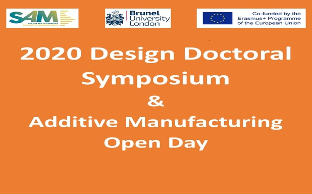 image of 2020 Design Doctoral Symposium & Additive Manufacturing Open Day