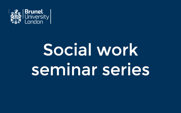 image of Seminar series: Big Events and Lessons from the History of Social Work and the Personal Social Services in the UK